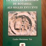 """Presentació del llibre """"La vila i la senyoria de Botarell als segles XVI i XVII"""", de l'historiador Carles Maristany."""